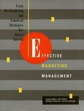 Effective Marketing Management: Using Merchandising and Financial Strategies for
