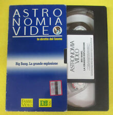 VHS film BIG BANG LA GRANDE ESPLOSIONE Astronomia video 1991 FABBRI(F107) no dvd