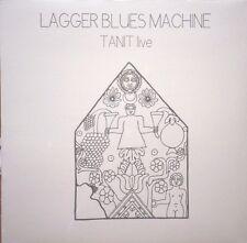 LAGGER BLUES MACHINE - TANIT LIVE 1970 BELGIAN PREV UNISS HEAVY ROCK SEALED LP