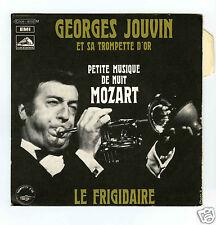 45 RPM SP GEORGES JOUVIN PETITE MUSIQUE DE NUIT/LE FRIGIDAIRE