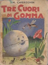 TRE CUORI DI GOMMA di M. Chiereghin illustrato da Roberto Sgrilli - SEI