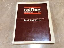 Rolfing : The Integration of Human Structures Paperback Ida P. Rolf