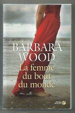 LA FEMME DU BOUT DU MONDE - roman de Barbara Wood