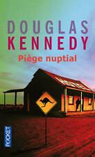 DOUGLAS KENNEDY*PIÈGE NUPTIAL*divorce n'est pas autorisé*Bons baisers Australie