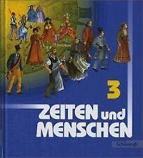 Zeiten und Menschen 3, Schöningh, Schulbuch