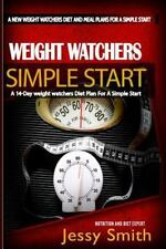 Weight Watchers Simple Start: A 14-Day weight watchers Diet Plan For a Simple St