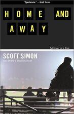 Home and Away: Memoir of a Fan by Scott Simon