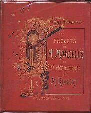Les projets de Mlle Marcelle et les étonnements de Mr Robert