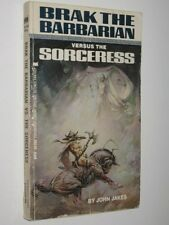 BRAK THE BARBARIAN VERSUS THE SORCERESS BY JOHN JAKES * PAPERBACK *