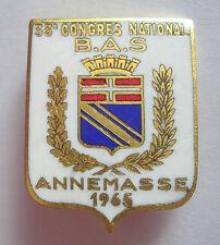 Insigne broche émaillée 33° congrès national ANNEMASSE B.A.S 1965, 20 x 25 mm.
