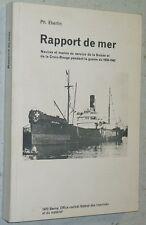 Eberlin RAPPORT DE MER navires marine marchande Suisse Croix-Rouge guerre 39-45
