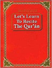 Lets Learn to Recite The Quran - (Arabic/English) - (PB)