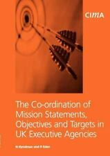 The   Co-ordination of Mission Statements, Objectives, and Targets in UK Executi