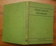 Fixed Partial Prosthesis by Joseph Ewing, HC, 1954 - Dentistry