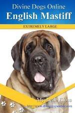 Divine Dogs Online: English Mastiff by Mychelle Klose (2016, Paperback)