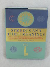 Jack Tresidder  SYMBOLS AND THEIR MEANING  Illustrated  Duncan Baird 2000  HC/DJ