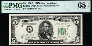 1950a* $5 San Francisco STAR Federal Reserve Note FRN • PMG 65 EPQ • Fr.1962-L*