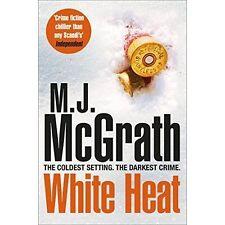 White Heat by M. J. McGrath
