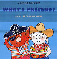 What's Pretend?: A Lift-the-flap Book, Harriet Ziefert, New Book
