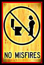*NO MIS-FIRES* USA MADE! METAL SIGN 8X12 BAR FUNNY WIFE GOOD AIM REST ROOM BATH