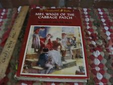 MRS WIGGS OF THE CABBAGE PATCH  by Alice Hegan Rice Thrushwood Books
