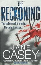 The Reckoning: (Maeve Kerrigan 2),Jane Casey
