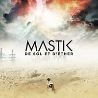 Mastik - De Sol Et D'ether [New CD] Canada - Import
