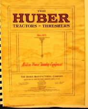 The Huber Tractors & Threshing machinery Sales Manual 40 illustrated  Pages
