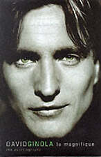 David Ginola: Le Magnifique - The Autobiography by David Ginola, Neil Silver (H…