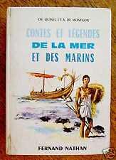 CONTES ET LEGENDES DE LA MER ET DES MARINS  Nathan 1965