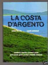 LA COSTA D'ARGENTO di Lorenzini e Topini