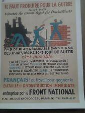 AFFICHE ANCIENNE GUERRE 1939/45 IL FAUT PRODUIRE FRONT NATIONAL