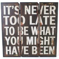 It's Never To Late To Be What You Might Have Been Wall Hanging Picture