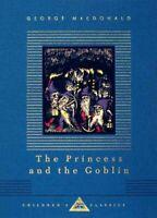 Princess and the Goblin, Hardcover by MacDonald, George; Hughes, Arthur (ILT)...