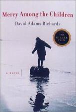 Mercy Among the Children Richards, David Adams Hardcover