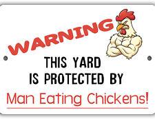 Man Eating Chickens Indoor Outdoor Aluminum No Rust No Fade Sign