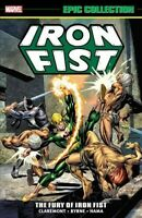 Iron Fist Epic Collection 1 : The Fury of Iron Fist, Paperback by Claremont, ...