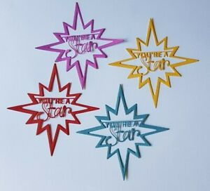 Your A Star Die Cut Embellishments x 4 Pc