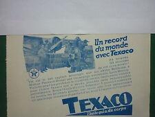 6/1932 PUB TEXACO HUILE MOTEUR AVION BELLANCA PACKARD LEES BROSSY ORIGINAL AD