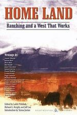 NEW Home Land Ranching and a West That Works Paperback by Pritchett, Knight, Lee