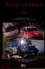 Mille et un virages - Championnat du monde des rallyes 2001