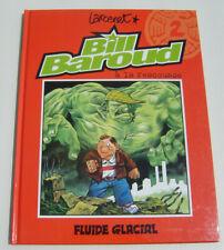 BILL BAROUD . 2 . Bill Baroud à la rescousse . LARCENET . BD EO FLUIDE GLACIAL