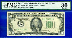 FR-2154-K - 1934-B $100 FRN (( Crazy Rare - Dallas )) PMG VF 30 # K01784268A-
