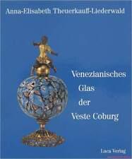 Fachbuch Venezianisches Glas, Sammlung Veste Coburg, NEU, viele Bilder, TOP