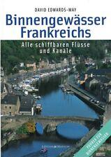 Edwars-May: Binnengewässer Frankreich's, Flüsse+Kanäle Revier-Führer/Gewässer
