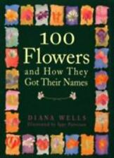 100 Flowers and How They Got Their Names-ExLibrary