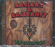 Baciary & Bajeranty VIP Collection  [CD]  Polish Folk
