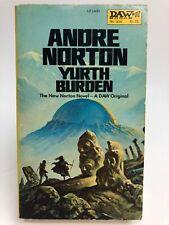 Yurth Burden Andre Norton Daw 304 Science Fiction 1St Printing Fantasy