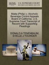 Maita (Philip) V. Alcoholic Beverage Control Appeals Board of California. U.S. S