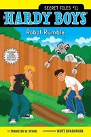 Robot Rumble (Hardy Boys: The Secret Files) by Franklin W. Dixon